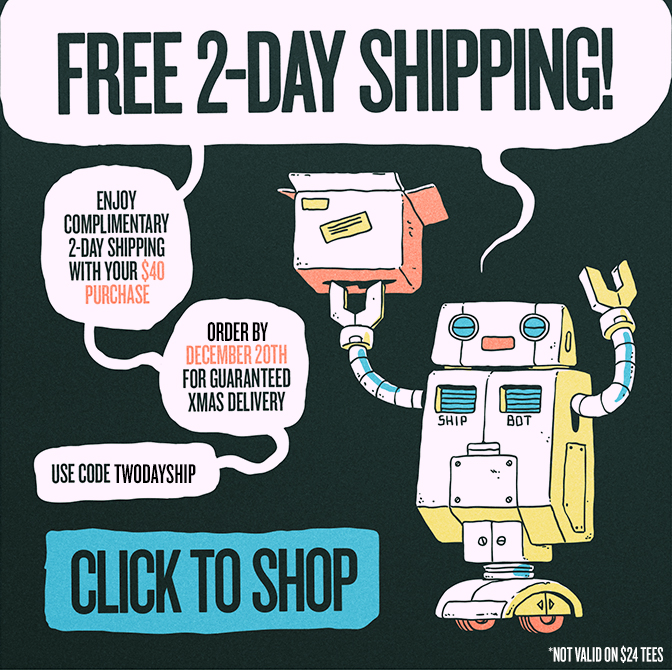 Free 2-Day Shipping! Enjoy complimentary 2-day shipping with your $40 purchase. Order before December 19th for guaranteed Christmas delivery. Use coupon code TWODAYSHIP